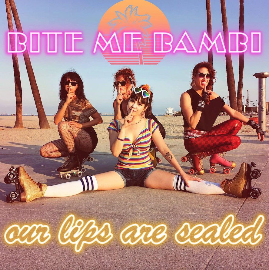 Bite Me Bambi - Our Lips Are Sealed