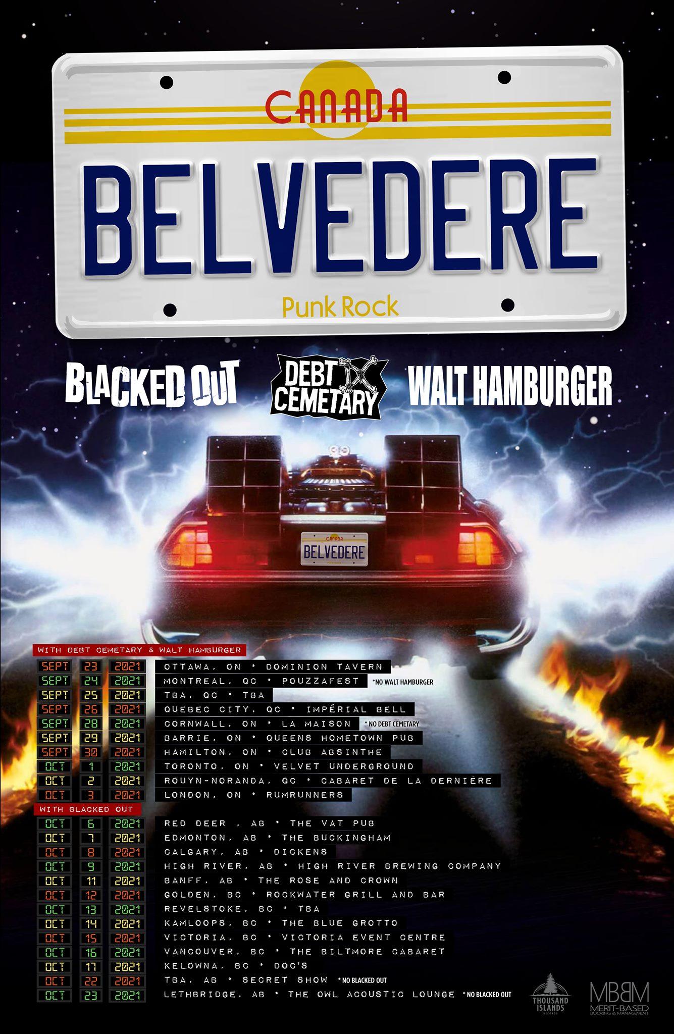 Belvedere - Canadian Tour 2021