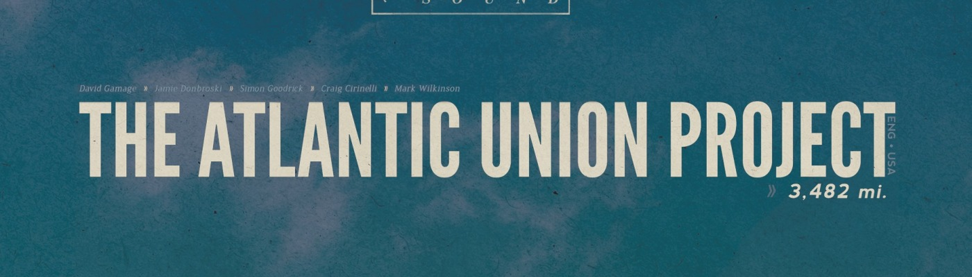 The Atlantic Union Project - 3,483 mi. EP