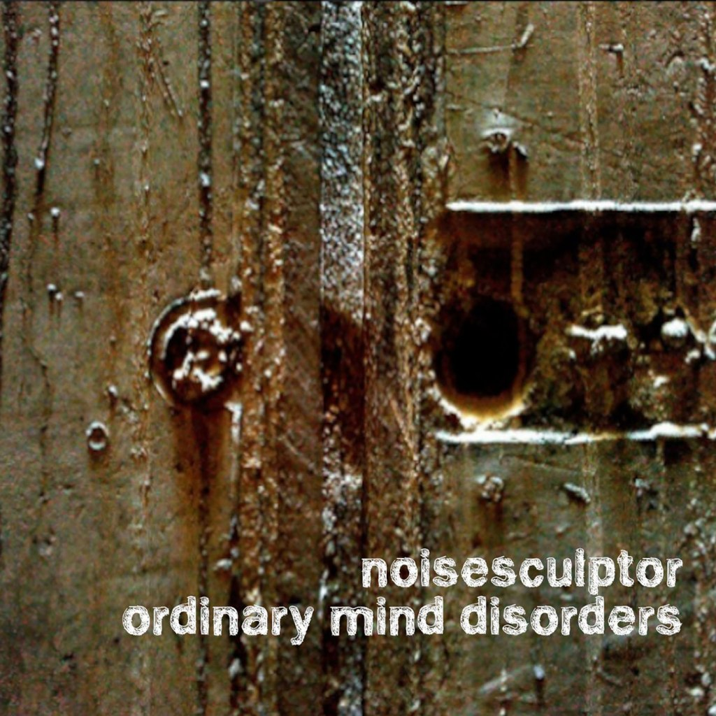 Noisesculptor - Ordinary Mind Disorders 2xCD - Unsigned Label