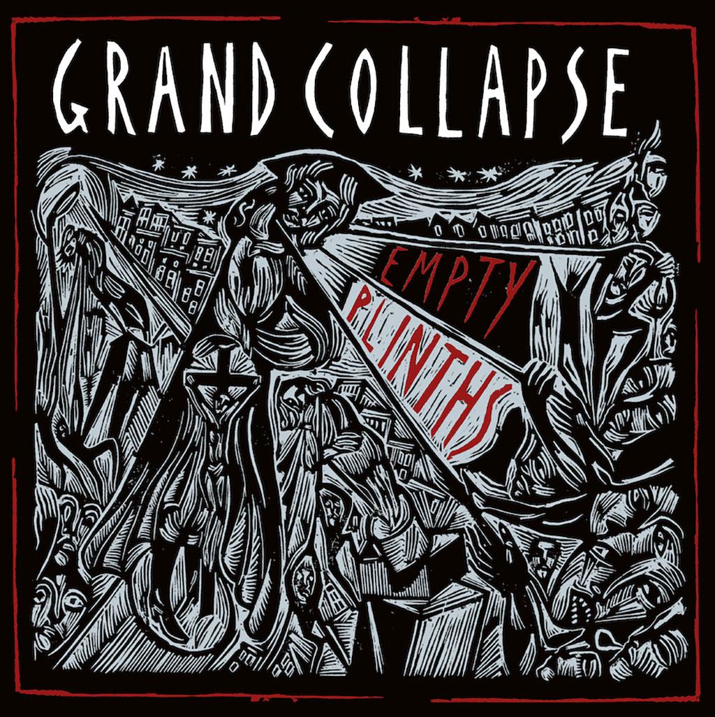 Grand Collapse - Empty Plinths LP
