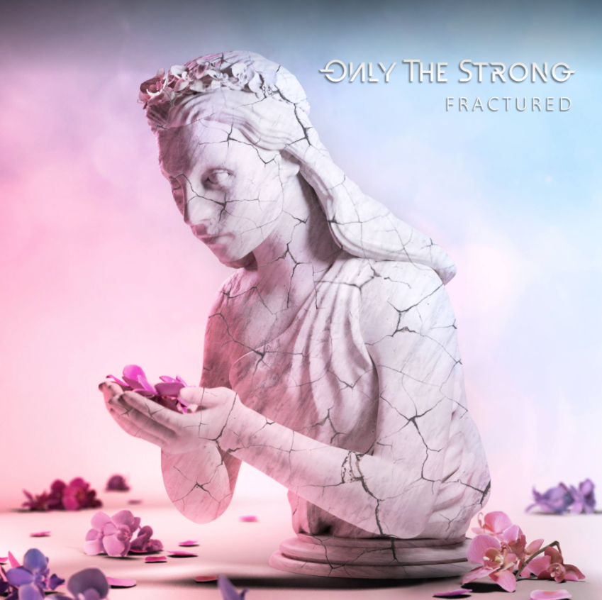 Only The Strong - Fractured