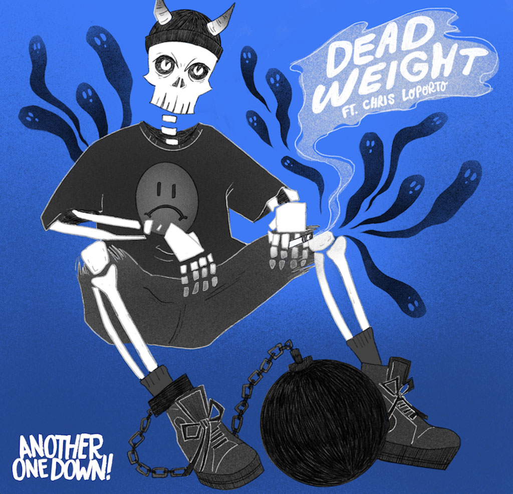 Another One Down! -  Dead Weigh ft. Chris LoPorto